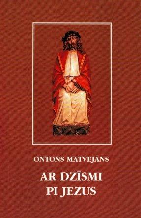Matvejāns Ontons Ar dzismi pi Jezus