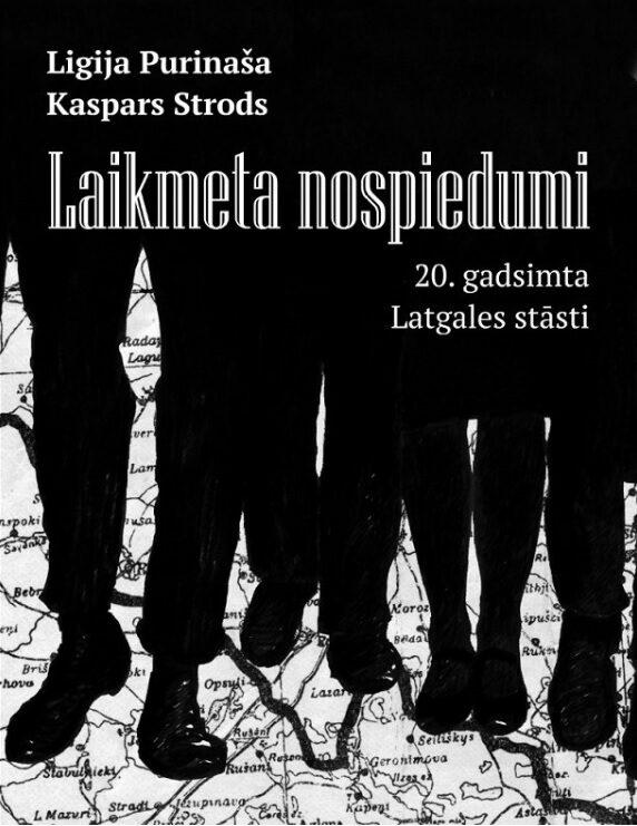 Purinaša Ligija, Kaspars Strods Laikmeta nospiedumi: 20. gadsimta Latgales stāsti