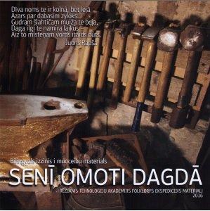 Senī omoti Dagdā (bilingvāls uzziņu un mācību materiāls, filma)