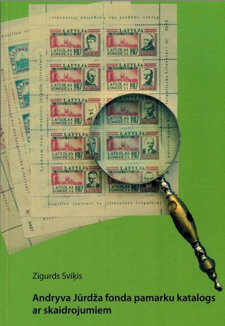 Sviķis Zigurds Andryva Jūrdža fonda pamarku katalogs ar skaidrojumiem