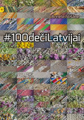 Slišāne Annele #100dečiLatvijai